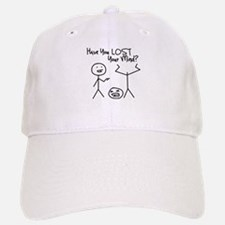 Have You Lost Your Mind Baseball Baseball Baseball Cap