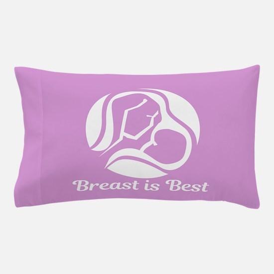 Breast is Best Pillow Case