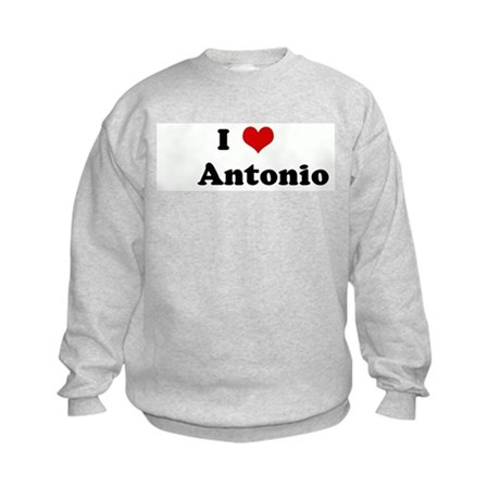 I Love Antonio Kids Sweatshirt