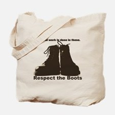 Respect the Boots Tote Bag