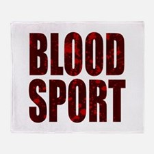 Blood Sport Throw Blanket
