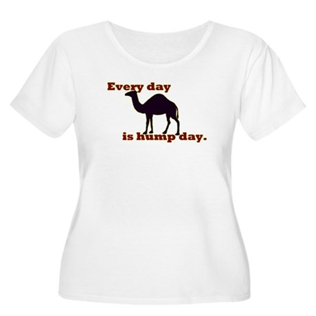 Every Day is Hump Day Plus Size T-Shirt