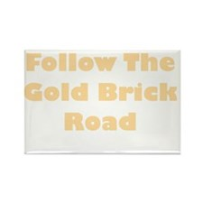 Follow The Gold Brick Road Rectangle Magnet