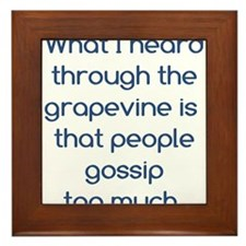 People Gossip Too Much Framed Tile