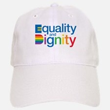 Equality and Dignity Baseball Baseball Baseball Cap