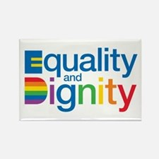Equality and Dignity Rectangle Magnet