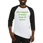 What Happens At Nana's Green Baseball Jersey