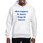 What Happens At Nanas Blue Hooded Sweatshirt