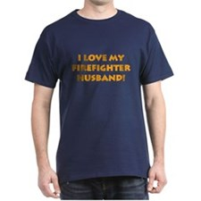 Love My Firefighter Husband T-Shirt