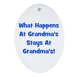 What Happens At Grandmas Blue Oval Ornament