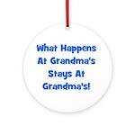 What Happens At Grandmas Blue Ornament (Round)