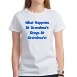 What Happens At Grandmas Blue Women's T-Shirt