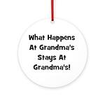 What Happens At Grandmas Blac Ornament (Round)