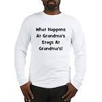 What Happens At Grandmas Blac Long Sleeve T-Shirt