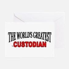 """The World's Greatest Custodian"" Greeting Cards (P"
