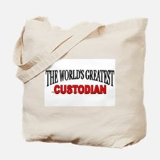 """The World's Greatest Custodian"" Tote Bag"