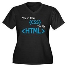 You Are The CSS To My HTML Plus Size T-Shirt