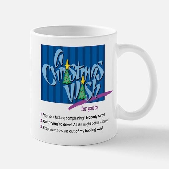 Christmas Wish (Sarcastic) Mug