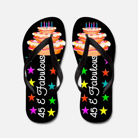AWESOME 45TH Flip Flops