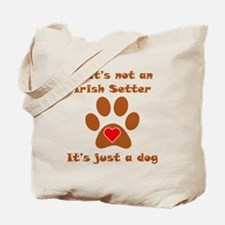 If Its Not An Irish Setter Tote Bag