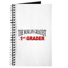 """The World's Greatest 1st Grader"" Journal"