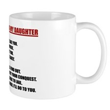 Rules For Dating My Daughter Mug