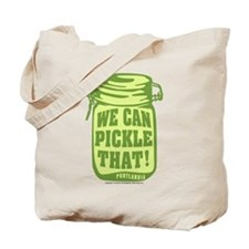 Portlandia We Can Pickle That Tote Bag