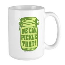 Portlandia We Can Pickle That Mug