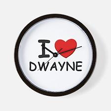 I love Dwayne Wall Clock