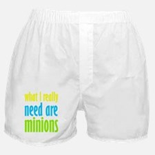 I Need Minions Boxer Shorts