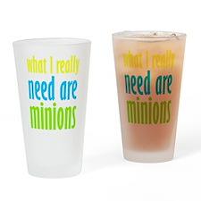 I Need Minions Drinking Glass