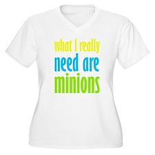 I Need Minions Plus Size T-Shirt