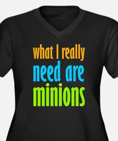 I Need Minions Plus Size T-Shirt