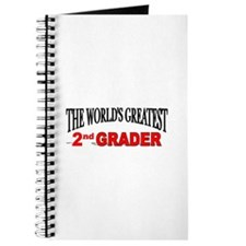 """The World's Greatest 2nd Grader"" Journal"