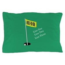 Golf Hole in One Pillow Case