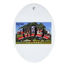 Chico California Greetings Oval Ornament