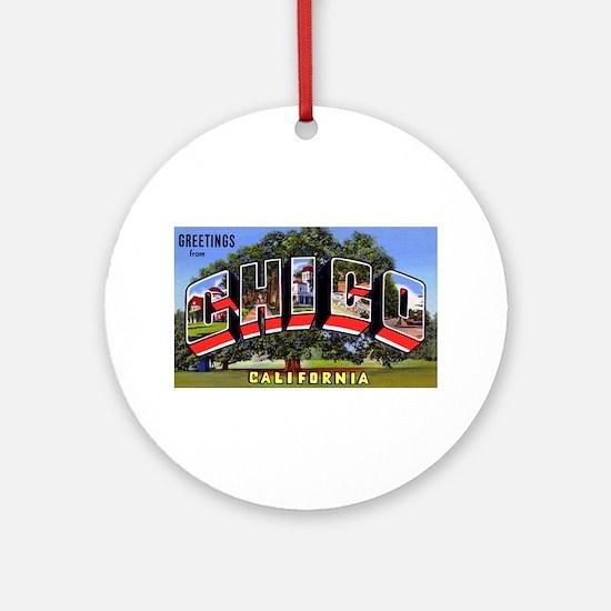 Chico California Greetings Ornament (Round)