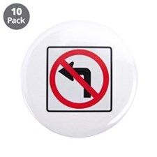 "No Left Turn 3.5"" Button (10 pack)"