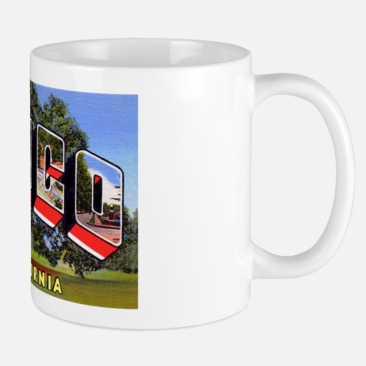 Chico California Greetings Mug
