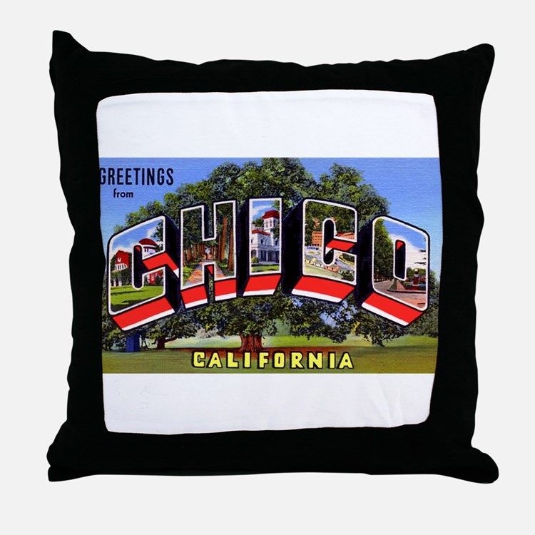 Chico California Greetings Throw Pillow
