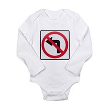 No Left Turn Long Sleeve Infant Bodysuit
