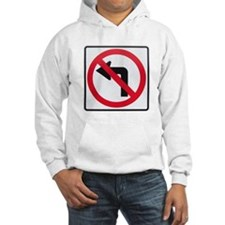 No Left Turn Hoodie