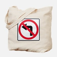 No Left Turn Tote Bag