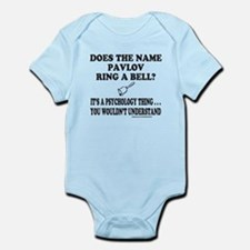 DOES THE NAME PAVLOV RING A BELL? Infant Bodysuit