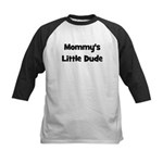 Mommy's Little Dude black Kids Baseball Jersey