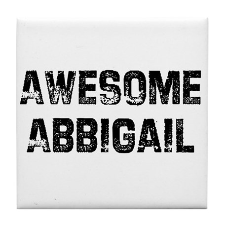 Awesome Abbigail Tile Coaster
