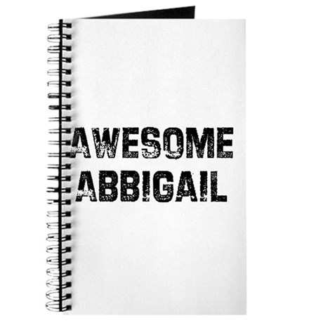 Awesome Abbigail Journal