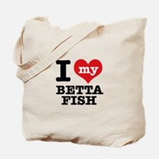 I love my Betta Fish Tote Bag