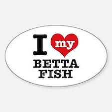 I love my Betta Fish Sticker (Oval)