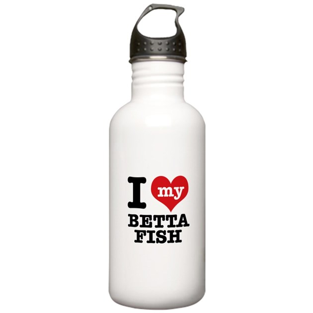 i love my betta fish water bottle by zenithdesigns